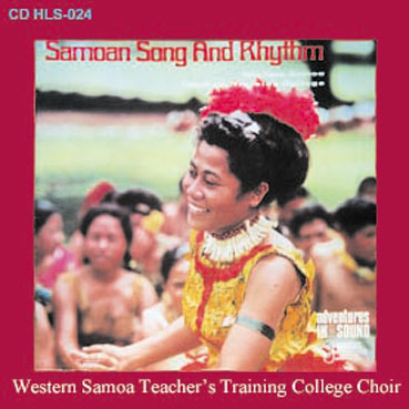 WESTERN SAMOAN TEACHERS� TRAINING COLLEGE - Song & Rhythm