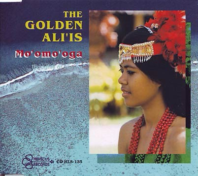 THE GOLDEN ALI'IS - Mo'omo'oga (Thoughts Of Samoa)