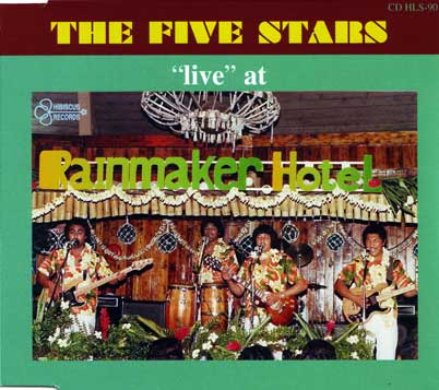 THE FIVE STARS - Live At The Rainmaker Hotel