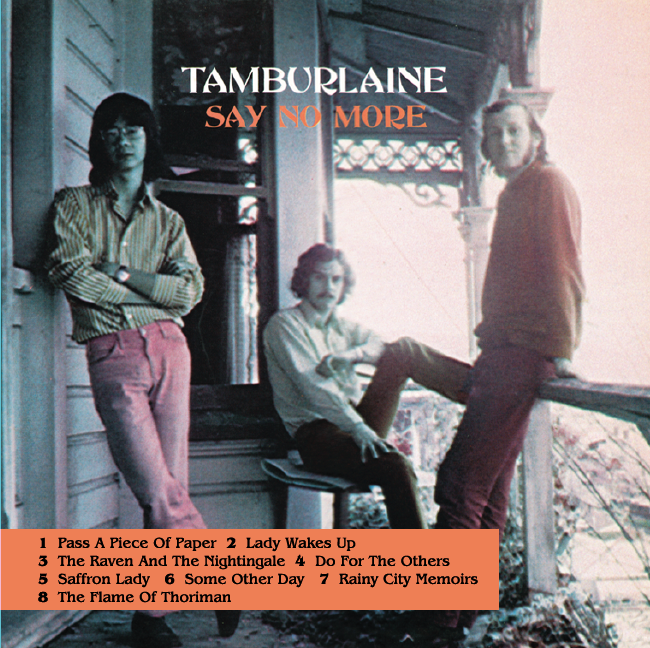 TAMBURLAINE - SAY NO MORE / REBIRTH