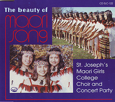 ST. JOSEPH�S MAORI GIRLS COLLEGE - The Beauty of Maori Song