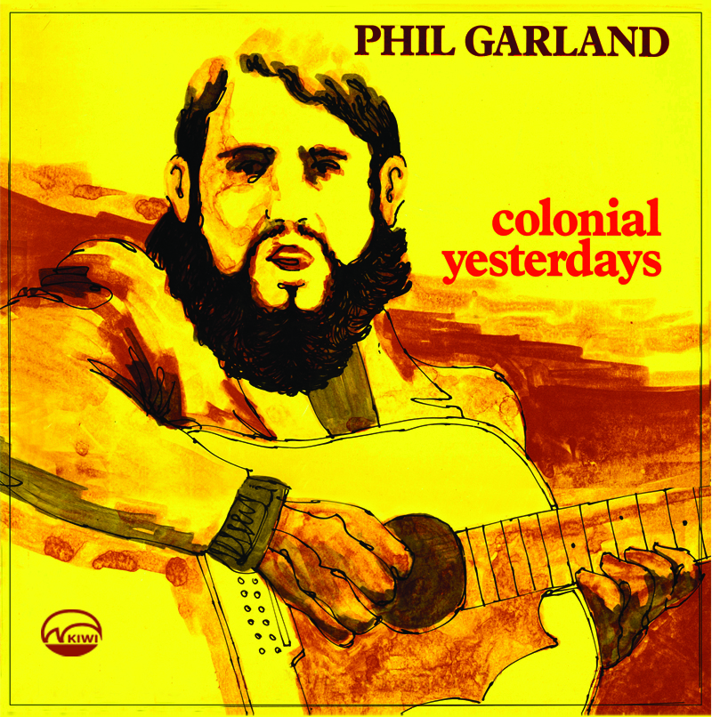 PHIL GARLAND - Colonial Yesterdays
