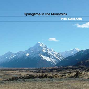 PHIL GARLAND - Springtime In The Mountain