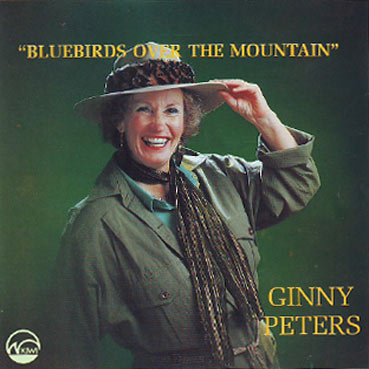 GINNY PETERS - Bluebirds Over The Mountain