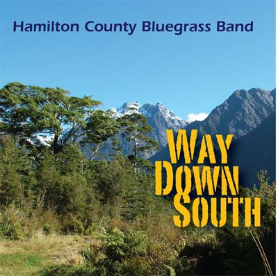HAMILTON COUNTY BLUEGRASS BAND - Way Down South