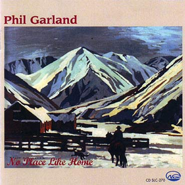 PHIL GARLAND - No Place Like Home