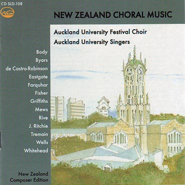 UNIVERSITY OF AUCKLAND FESTIVAL CHOIR - New Zealand Choral Music