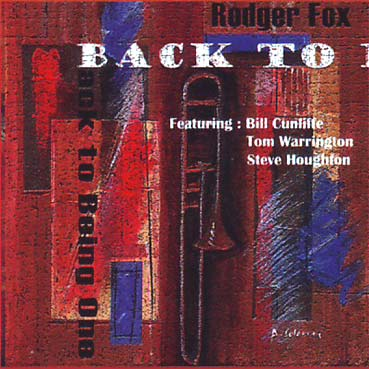 RODGER FOX QUARTET - Back to Being One