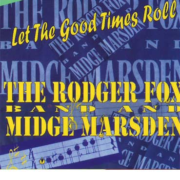 MIDGE MARSDEN - Let The Good Times Roll