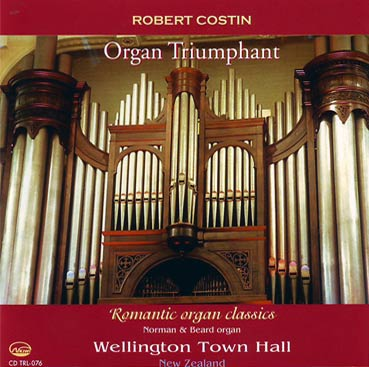 ROBERT COSTIN - Wellington Town Hall Organ