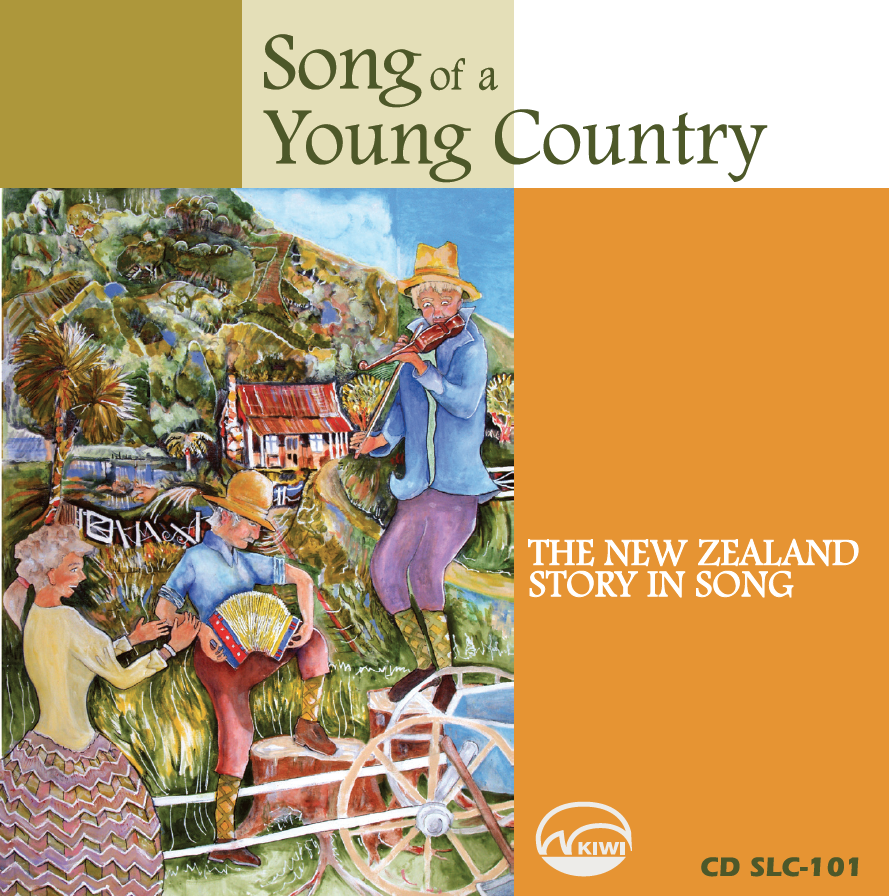 SONG OF A YOUNG COUNTRY  --    Songs of colonial New Zealand